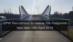 GPW Recruitment St Helens 10k Sunday 4th March 2018 Postponed. New date 15th April 2018