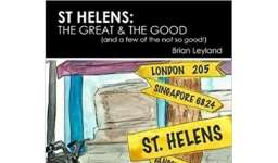St Helens: The Great & The Good